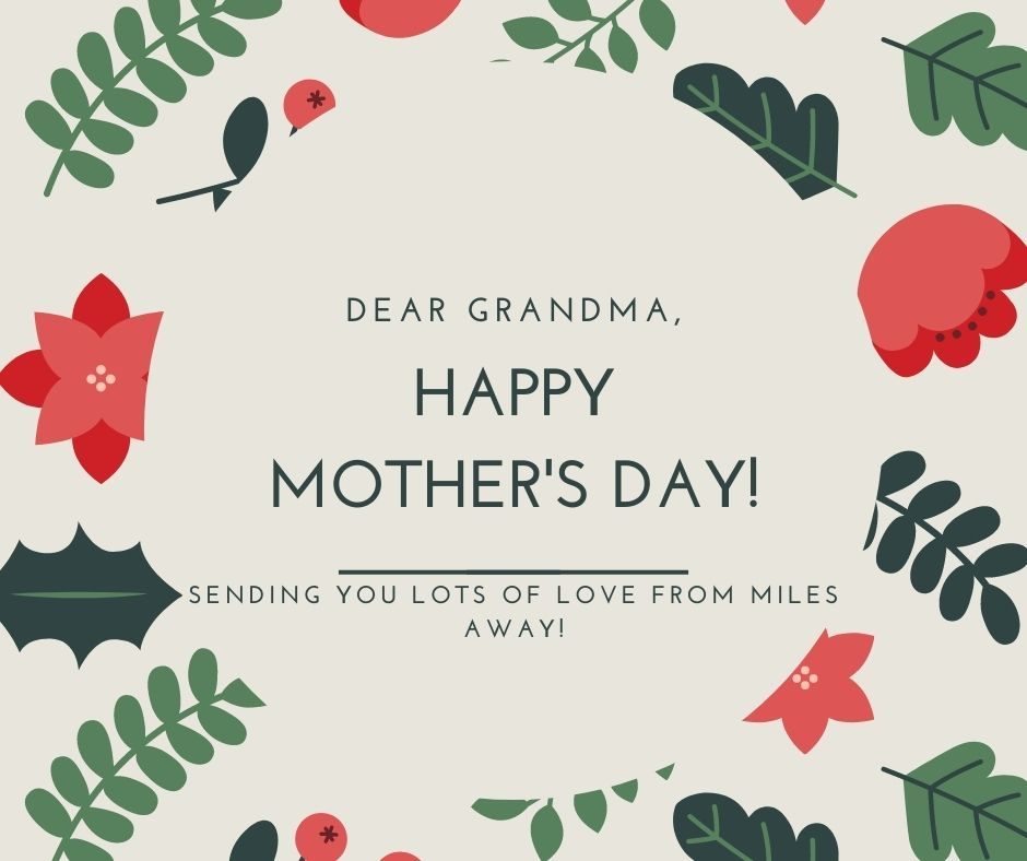 Happy mothers day wishes messages for grandmother
