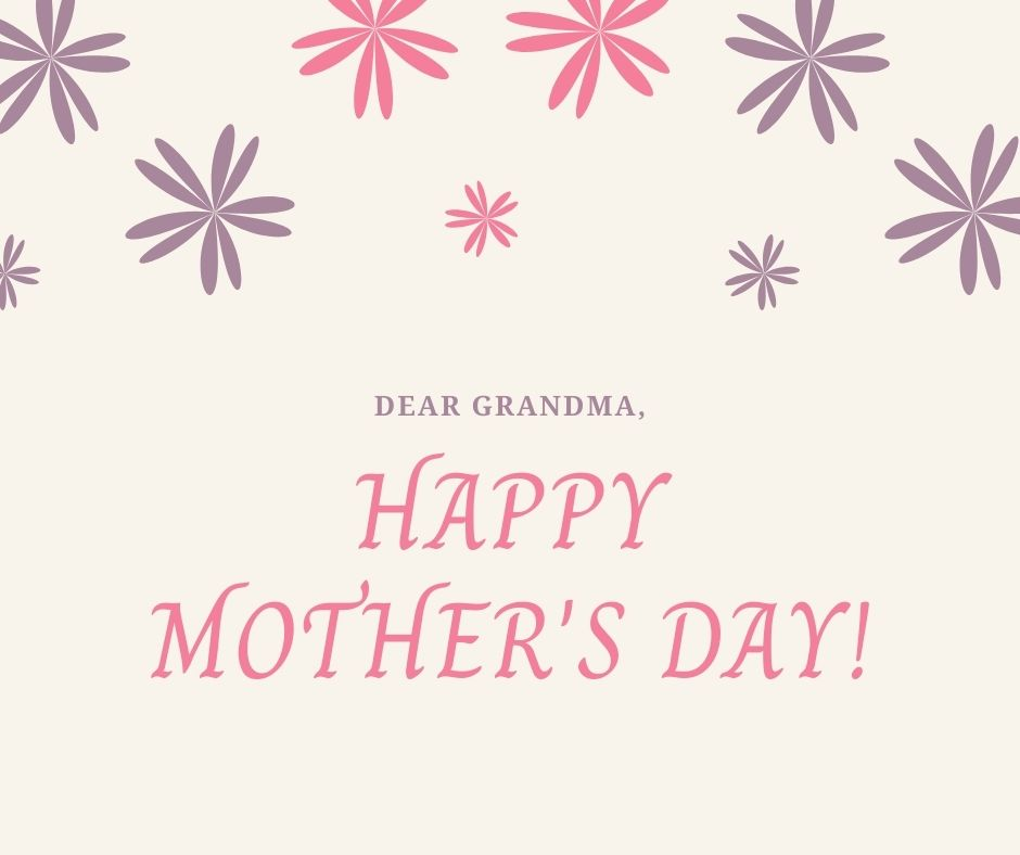 Mothers day wishes for grandmother